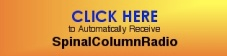 Click Here to Automatically Receive Subscribe to SpinalColumnRadio