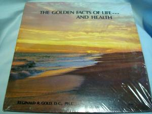 Golden Facts of Life - and Health