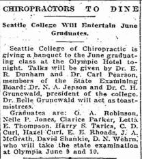 1925 (June) - Seattle College of Chiropractic graduating class. Drs. Belle Grunewald. C.H. Grunewald, and N.A. Jepson are all listed on the 1922 Guy Hudson diploma found in the timeline above.