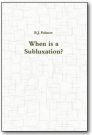 When is a Subluxation