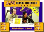 Congratulations Billy DeMoss! You're our TOP Repeat Offender on SCR with a whopping 11 interview appearances.